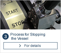 Process for Stopping the Vessel
